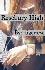 Rosebury High by -tiger-eye-