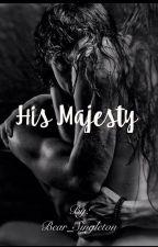 His Majesty by Bear_Singleton