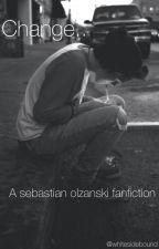 Change ~ Sebastian Olzanski fanfiction (SEBTSB) by CLOUDYJMW