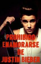Prohibido Enamorarse de Justin Bieber. by ImVaneBieber