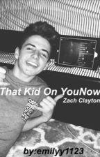 That Kid on YouNow    Zach Clayton by urfavoritetrash
