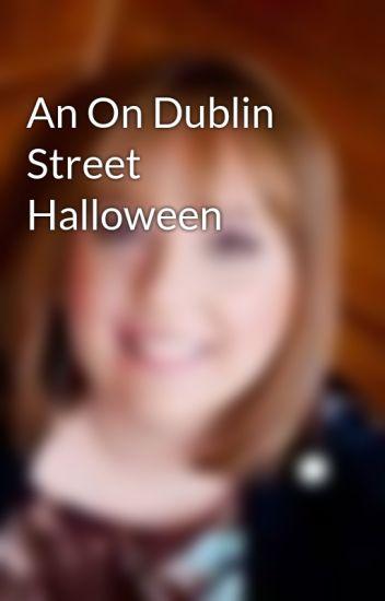 An On Dublin Street Halloween