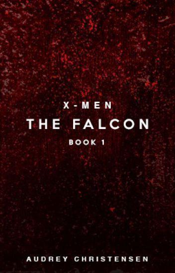 X-Men: The Falcon (Book One)