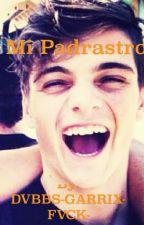 Cancelada Mi Padrastro (Martin Garrix & tu)  by DVBBS-GARRIX-FVCK-