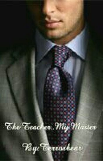 The Teacher..My Master