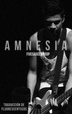 Amnesia {Hood} Traducida. by Fluorescent5sos