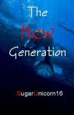 The New Generation by SugarUnicorn16