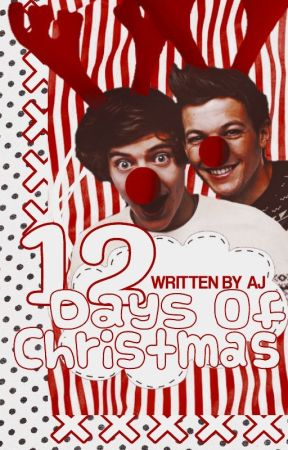 12 Days of Christmas    larry by adorablouis
