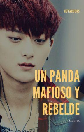 EXO UN PANDA MAFIOSO Y REBELDE.(TAO Y TU) by hotaru965