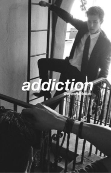 addiction | c.d