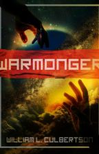 Warmonger by WilliamCulbertson