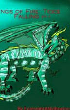 Wings of Fire: Tides Falling Pt.1 by Nava_Collie
