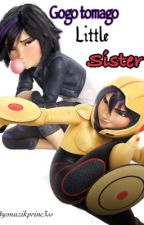Gogo Tomago's little Sister by Butterflyauthor2113