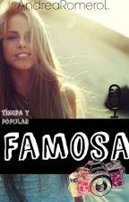 Famosa by AndreaRomeroL