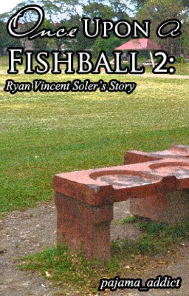 Once Upon A Fishball II #Wattys2015