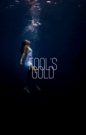 FOOL'S GOLD → F. ODAIR