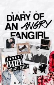 Diary of an Angry Fangirl by awkwardlycaitlin