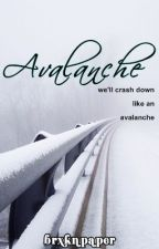 FallSeries 1 : Avalanche [COMPLETED] by brxkenpaper