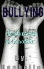 BULLYING ® by justsomebodymore
