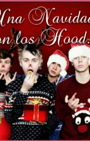 Una Navidad con los Hood. #WattpadChristmasChallenge #FanficContest by Schmidt5sos