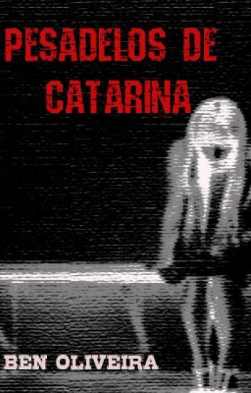 Pesadelos de Catarina