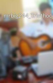 Đọc Truyện mrbig244_Triethoc_tracnghiem - mrbig244