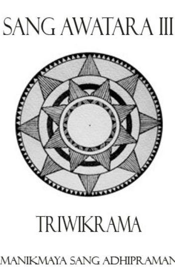 Sang Awatara III : Triwikrama