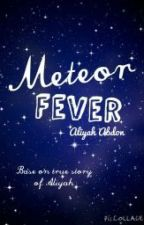 Meteor Fever by LiyahWrites