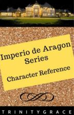 Imperio de Aragon Series (Character Reference) by TrinityGrace07