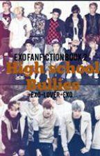 EXO Fanfiction high school bullies (complete) by BANGTAN_GOT7_LOVER