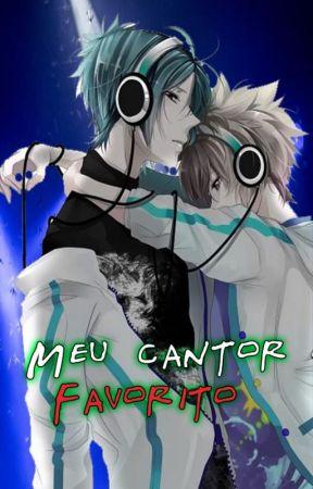Meu cantor favorito (Boy's Love/Yaoi) by JooPauloRitter