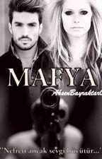 MAFYA (DÜZENLENİYOR) by AhsenBayraktar0
