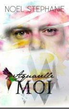 Aquarel moi (traduçao) by 1D_is_a_pinguin