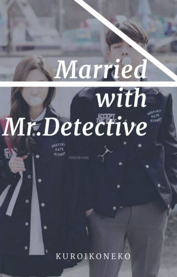 Married with Mr. Detective