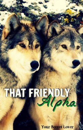 That Friendly Alpha by xoxosecretlover
