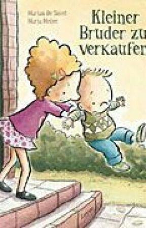 Bruder Zu Verkaufen Mein Geburtstag Wattpad