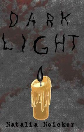 Dark Light by NataliaNeicker