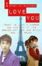 I Love You [EXOPINK FANFIC] by starpink19