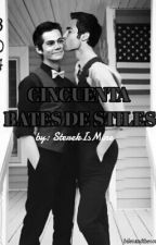 CINCUENTA BATES DE STILES by SterekIsMine