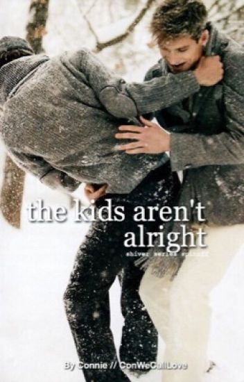 The Kids Aren't Alright (Shiver Spin-Off)