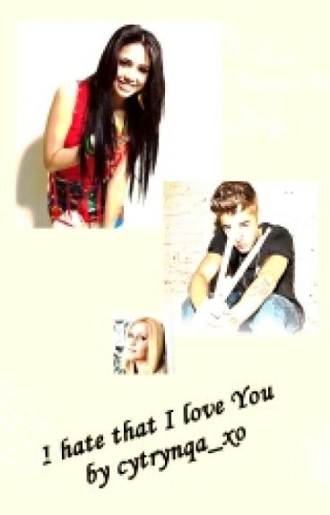I Hate That I Love You (Justin Bieber Story)