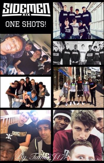 Sidemen One Shots! [COMPLETED]