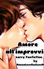 Amore all'improvviso by HazzaLoveBooLoveHaz