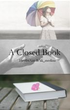 A Closed Book by HeyItsAze