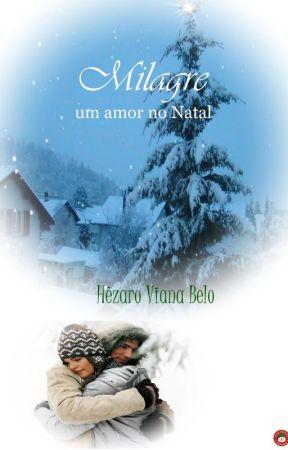 Milagre - Um amor no Natal by HezaroViana