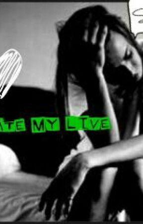 I Hate my Live by SakuraMiku6