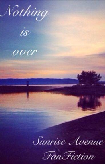 Nothing is over / Samu Haber FF