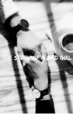 The Story of a Bad Girl {EN PAUSE} by elma_rod