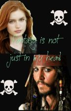 Fantasy is not just in my head (POTC fanfic) *Discontinued* by SociopathinaTrench