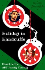 Holiday In Handcuffs by JenYarrington